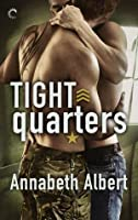 Tight Quarters (Out of Uniform, #6)