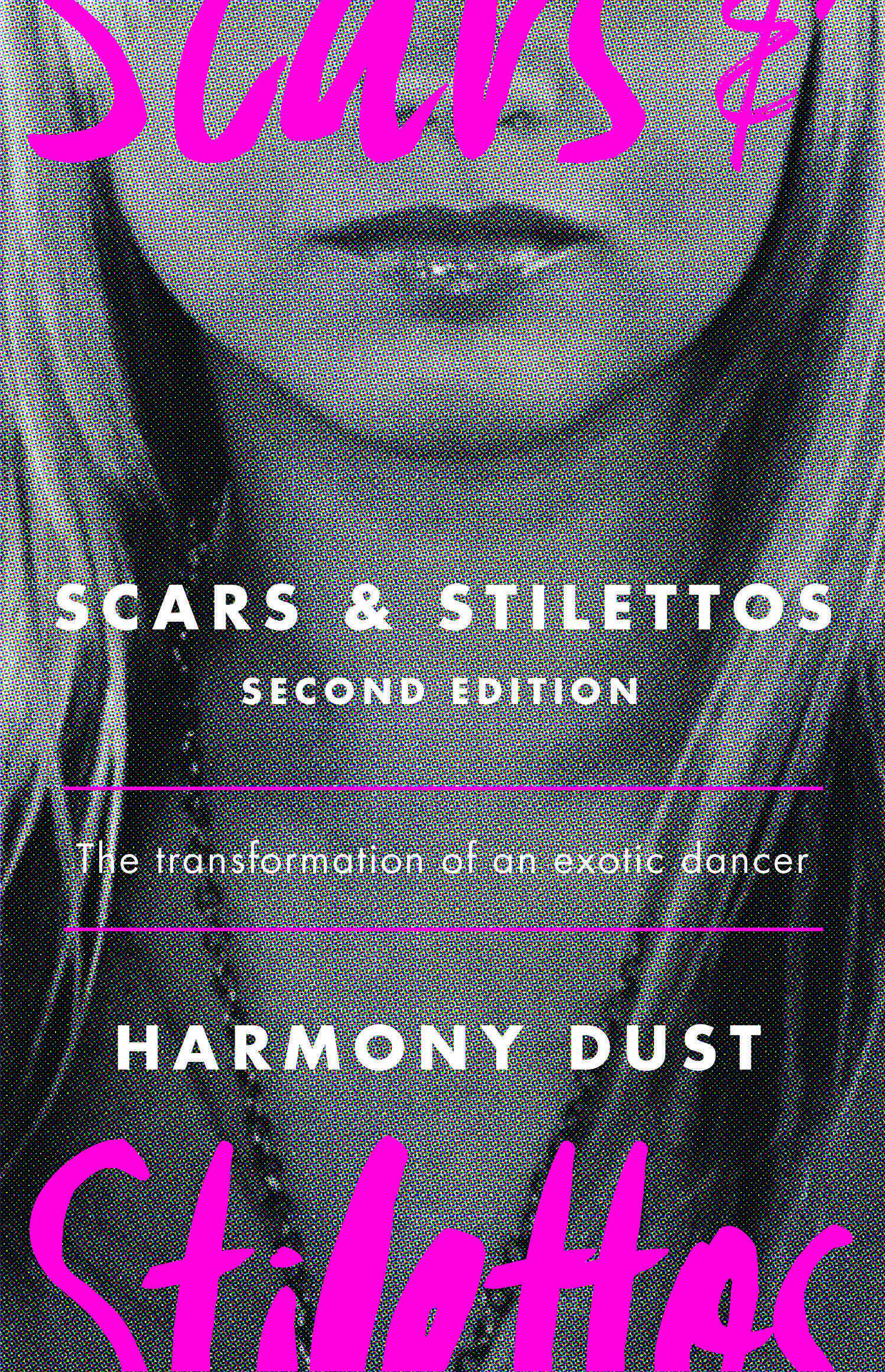 Scars and Stilettos: The Transformation of an Exotic Dancer