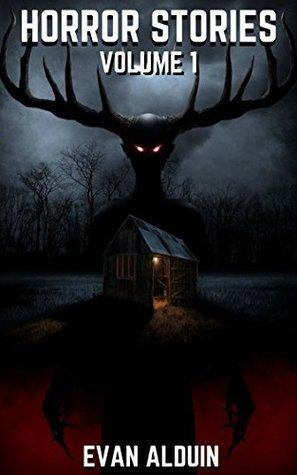 Horror Stories: 21 Short Stories (Volume 1)