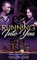 Running Into You (Instant Chemistry Series)