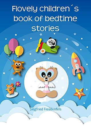 Flovely children's book of bedtime stories: The best ebook for kids of bedtime stories - Why we sleep