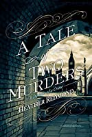 A Tale of Two Murders (A Dickens of a Crime, #1)