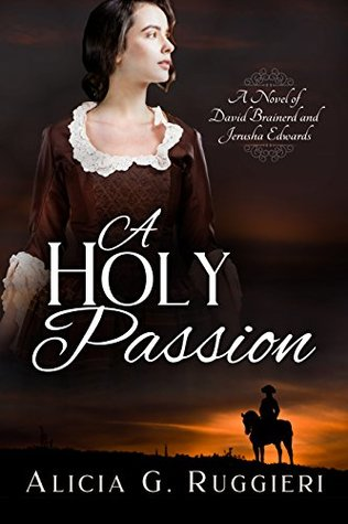 A Holy Passion by Alicia G. Ruggieri