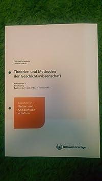 Theorien und Methoden der Geschichtswissenschaften (#1): Zugänge zur Geschichte der Vormoderne