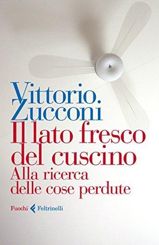 Vittorio Zucconi - Il lato fresco del cuscino