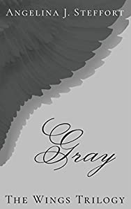 Gray (The Wings Trilogy, # 3)