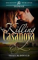 Killing Casanova (Crimson Romance)