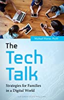 The Tech Talk: Strategies for Families in a Digital World