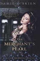 The Merchant's Pearl (The Merchant's Pearl Saga #1)