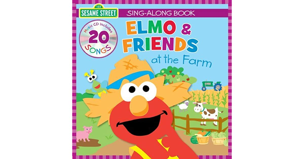 Sesame Street Sing-Along Elmo & Friends at the Farm by Twin Sisters