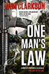"ONE MAN'S LAW: A Novel of Vengeance (Jack Devlin ""One"" Series Book 2)"