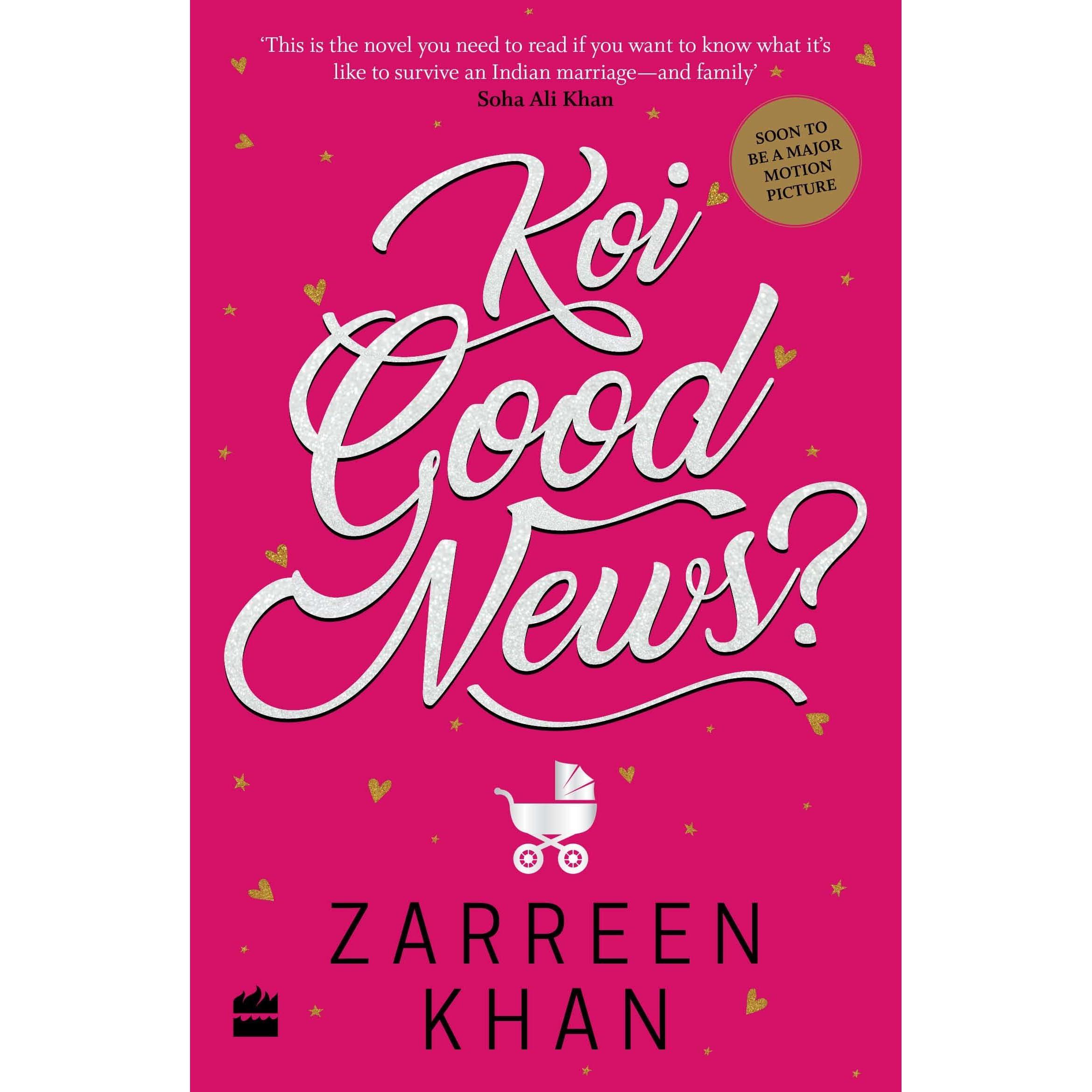 Koi Good News? by Zarreen Khan