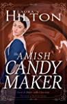 The Amish Candymaker (The Amish of Mackinac County, #2) by Laura V. Hilton