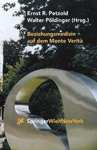 Beziehungsmedizin auf dem Monte Verità: 30 Jahre Psychosomatik in Ascona