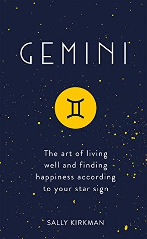 Gemini: The Art of Living Well and Finding Happiness According to Your Star Sign (Pocket Astrology)