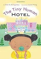 The Tiny Human Hotel