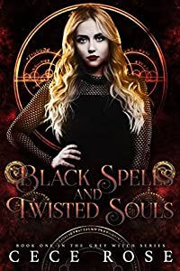 Black Spells and Twisted Souls (Grey Witch #1)