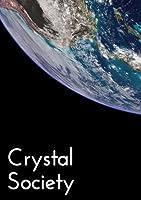 Crystal Society (Crystal Trilogy #1)