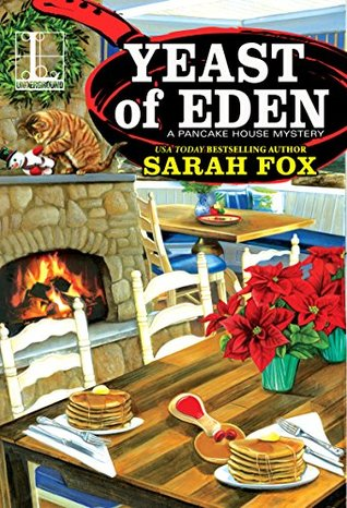 Yeast of Eden (Pancake House Mystery, #4)