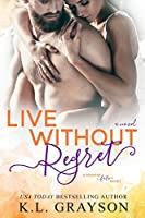 Live Without Regret (A Touch of Fate #3)