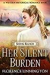 Her Silent Burden (Seeing Ranch)