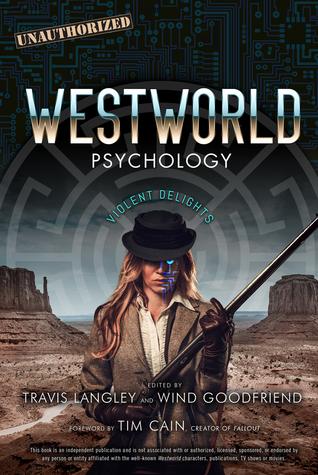 Westworld Psychology by Travis Langley