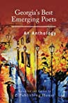 Georgia's Best Emerging Poets: An Anthology