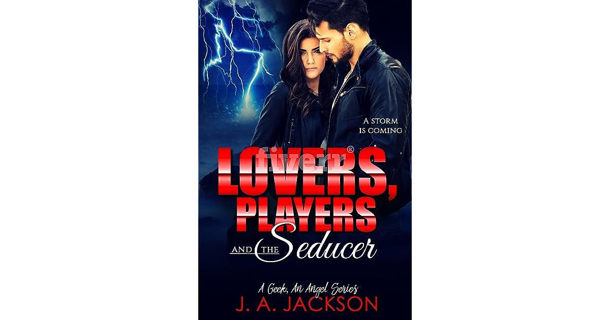 Lovers Players The Seducer By Ja Jackson