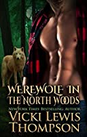 Werewolf in the North Woods (Wild About You Book 2)