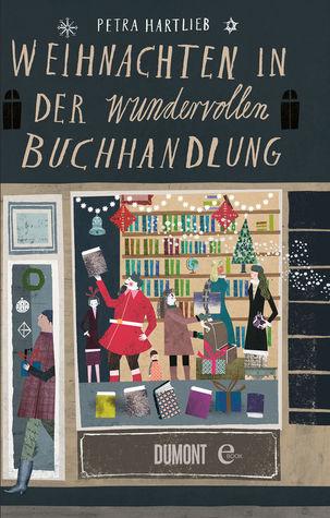 Weihnachten in der wundervollen Buchhandlung by Petra Hartlieb