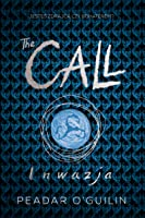 The Call. Inwazja (The Call #2)
