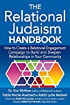 Relational Judaism Handbook: How to Create a Relational Engagement Campaign to Build and Deepen Relationships in Your Community
