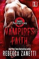 Vampire's Faith (Dark Protectors, #8)