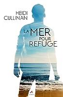 La mer pour refuge  (The Roosevelt, #2)