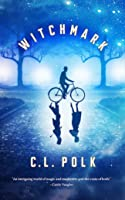 Witchmark (The Kingston Cycle, #1)