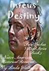 Inteus' Destiny (Sata Teichas Village #3)