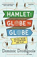 Hamlet: Globe to Globe: 193,000 Miles, 197 Countries, One Play