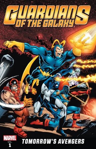 Guardians of the Galaxy: Tomorrow's Avengers, Vol. 1