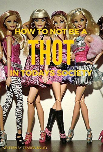 How to be a thot