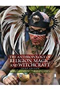 The Anthropology of Religion, Magic, and Witchcraft