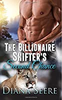 The Billionaire Shifter's Second Chance (Billionaire Shifters Club, #3)