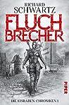Fluchbrecher (Die Eisraben-Chroniken, #1)