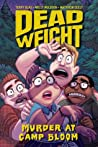Dead Weight: Murder at Camp Bloom