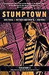 Stumptown, Vol. 2 by Greg Rucka