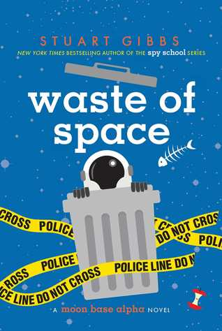 Waste of Space (Moon Base Alpha, #3)