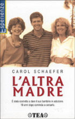 Laltra madre Carol Schaefer