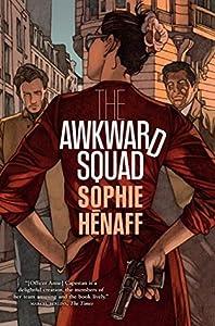 The Awkward Squad (Awkward Squad / Anne Capestan, #1)
