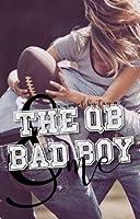 The QB Bad Boy & Me