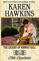 1794: Charlotte (The Legend of Nimway Hall #2)