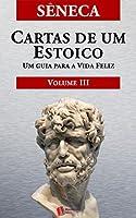 Cartas de um Estoico,Volume III (Carts 93-124)